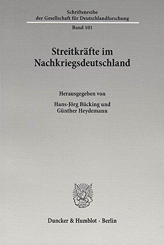 Streitkräfte im Nachkriegsdeutschland. (Schriftenreihe der Gesellschaft für Deutschlandforschung)