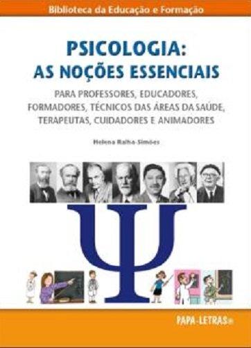 Download Psicologia: As Noções Essenciais (Portuguese Edition) PDF