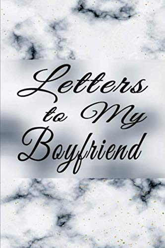 Letters to My Boyfriend: Write Love Inspired Messages & Feelings for Him | White Marble (Notes to Boyfriend)