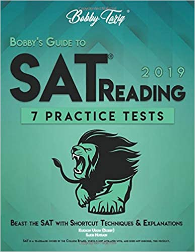Bobby's Guide to SAT Reading: 7 Practice Tests - Shortcut