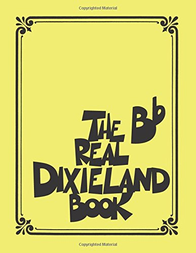 The Real Dixieland Book: Bb Instruments (Fake Book) ()