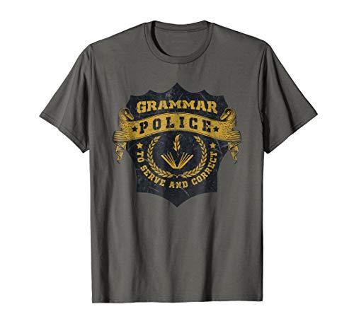 Funny Grammar Police T Shirt English Teacher Gift]()