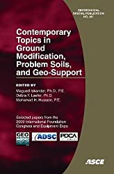 Contemporary Topics in Ground Modification, Problem Soils, and Geo-Support (Geotechnical Special Publication)