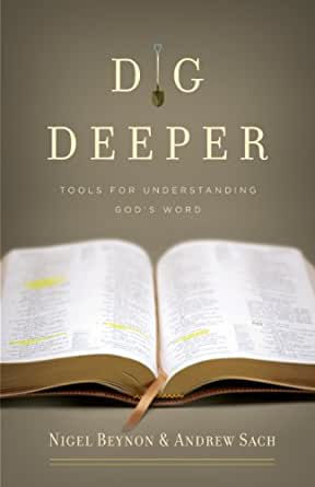Dig Deeper: Tools for Understanding Gods Word (English Edition ...