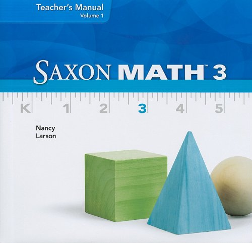 Saxon Math 3, Volume 1, Teacher's Manual