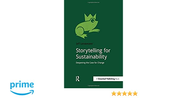 storytelling for sustainability deepening the case for change doshorts