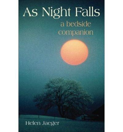 Read Online As Night Falls: A Bedside Companion (Hardback) - Common pdf