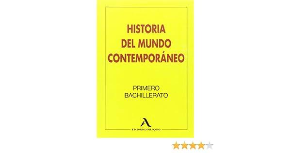 Historia del Mundo Contemporáneo, 1 Bachillerato - 9788478610648 ...