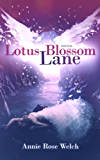 Lotus Blossom Lane (Saving Angels Book 3)