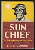 Sun Chief : The Autobiography of a Hopi Indian, , 0300009496