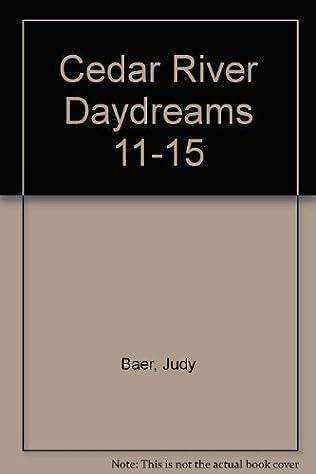 book cover of Cedar River Daydreams 11-15