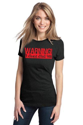 WARNING: I DON'T DIAL 911 Ladies' T-shirt / Gun, Self-Defense, Shooting Tee
