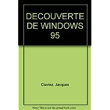 DECOUVERTE DE WINDOWS 95