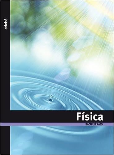 Física, Bachillerato - 9788423692835: Amazon.es: Edebé, Obra Colectiva: Libros