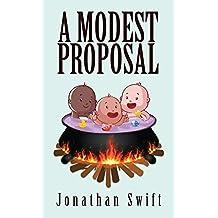 A Modest Proposal: The Original 1729 Edition