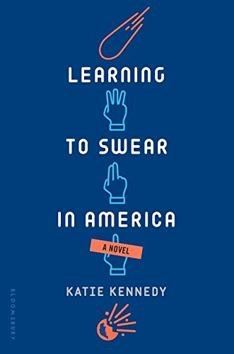 Learning to Swear in America [Katie Kennedy] (Tapa Dura)