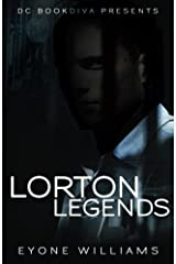 Lorton Legends (DC Bookdiva Presents) by Eyone Williams (2011-09-01) Paperback