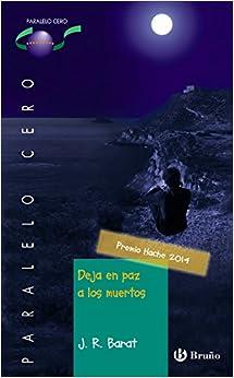 Deja en paz a los muertos (Castellano - JUVENIL - PARALELO CERO)