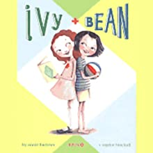 Ivy and Bean Audiobook by Annie Barrows Narrated by Cassandra Morris