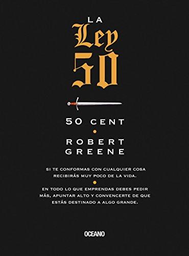 La ley 50 (Alta definicion) (Spanish Edition) [Robert Greene - 50 Cent] (Tapa Blanda)