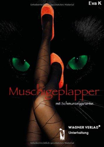 Muschigeplapper: mit Schmunzelgarantie
