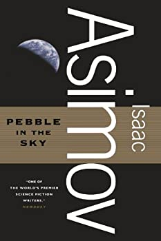 Pebble In The Sky by Isaac Asimov SF book reviews