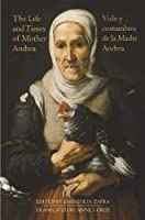 The Life And Times Of Mother Andrea: La Vida Y