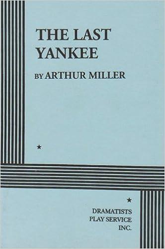 The Last Yankee.