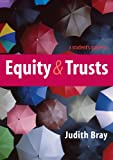 A Student's Guide to Equity and Trusts, Bray, Judith, 0521152992