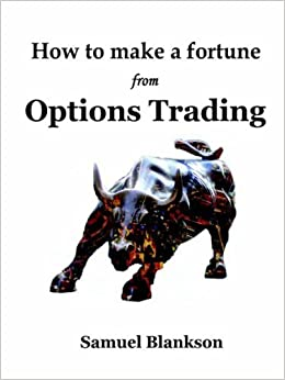 Book How to Make a Fortune from Options Trading by Samuel Blankson (2010-01-06)