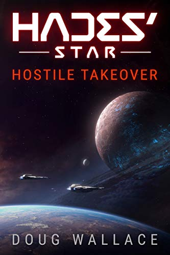 Hades' Star: Hostile Takeover