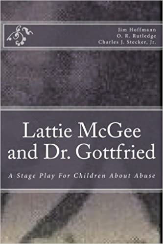Descargar En Libros Lattie Mcgee And Dr. Gottfried: A Stage Play For Children About Abuse De Epub