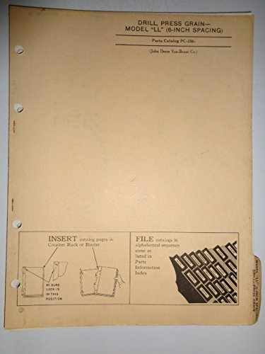 John Deere Van Brunt Model LL (6-Inch Spacing) Press Grain Drill Parts Catalog Book Manual Original PC256