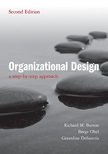 Organizational Design: A Step-By-Step Approach   [ORGANIZATIONAL DESIGN 2/E] [Paperback]