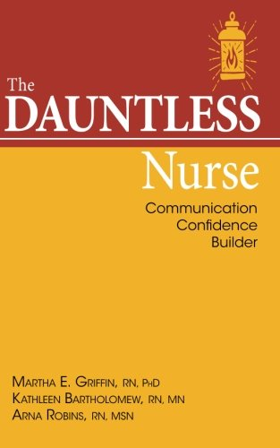 The Dauntless Nurse: Communications Confidence Builder