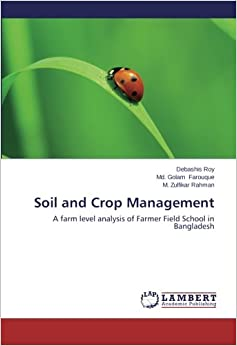 Book Soil and Crop Management: A farm level analysis of Farmer Field School in Bangladesh
