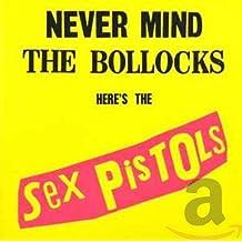 Sex Pistols - Never Mind the Bollocks Here's the Sex Pistols (remaster)