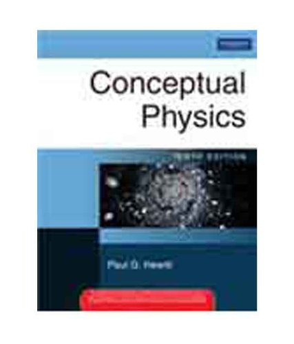 Conceptual Physics, 10/e