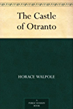 The Castle of Otranto (English Edition)