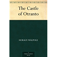 The Castle of Otranto (English Edition)