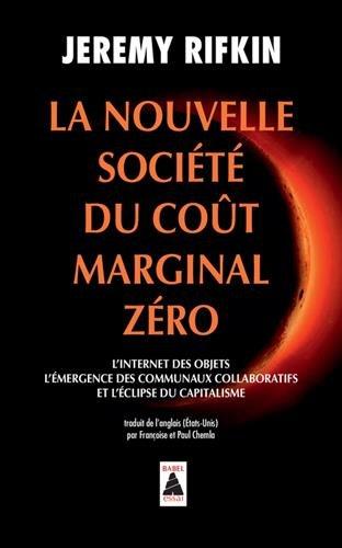 La nouvelle société du coût marginal zéro
