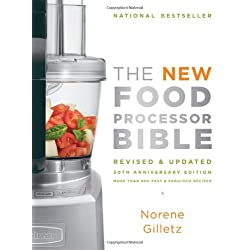 New Food Processor Bible