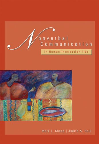 Nonverbal Communication in Human Interaction (with InfoTrac)