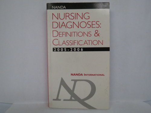 Nanda Nursing Diagnoses: Definitions and Classification 2005-2006