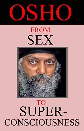 From Sex to Mindfulness por Osho Rajneesh
