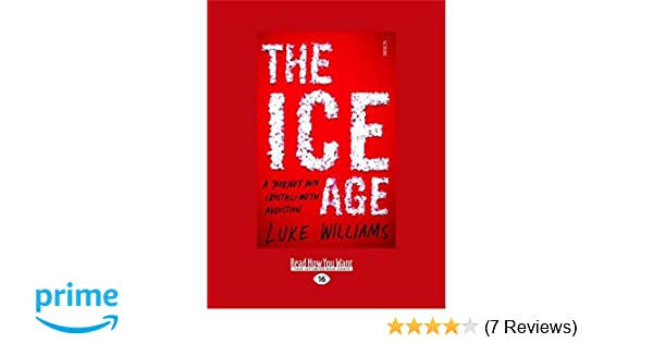 The Ice Age: A Journey into crystal-meth addiction: Luke