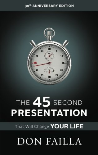 Amazon the 45 second presentation that will change your life the 45 second presentation that will change your life understanding network marketing by failla fandeluxe Epub