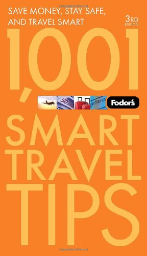 Fodor's 1,001 Smart Travel Tips (Travel Guide)