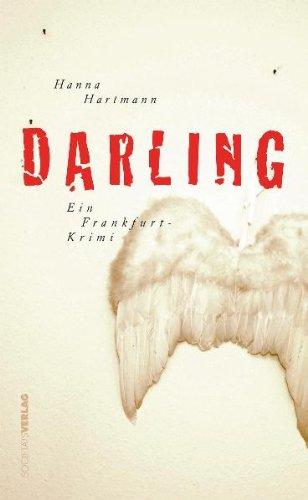 Darling: Ein Frankfurt-Krimi