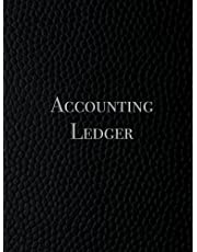 Accounting Ledger Book: Simple Accounting Ledger for Bookkeeping and Small Business Income Expense Account Recorder & Tracker logbook